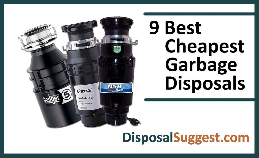 Cheapest Garbage Disposals